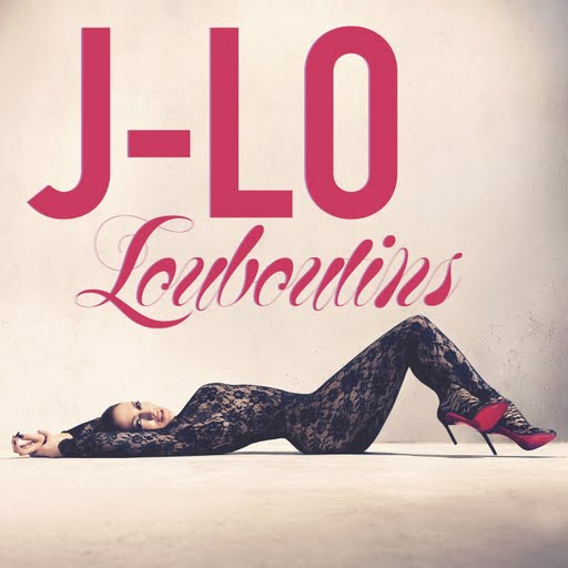 jennifer-lopez-louboutins-official-single-cover