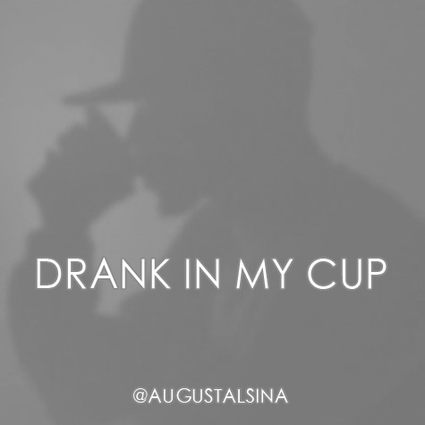 August Alsina – Drank in My Cup Remix Lyrics | Genius Lyrics
