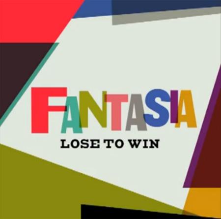 Fantasia-Lose-To-Win