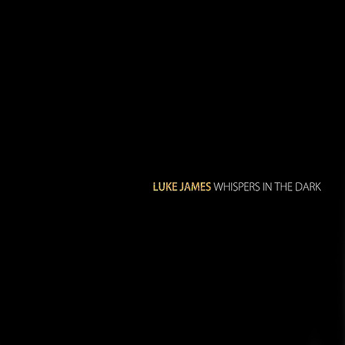 Luke James - Whispers In The Dark