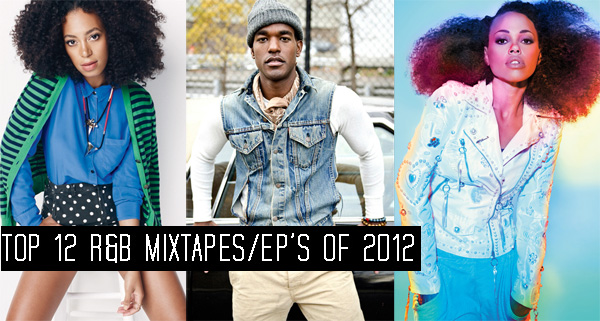 ThisisRnB.com-Top-12-R&amp;B-Mixtapes-EPs-2012