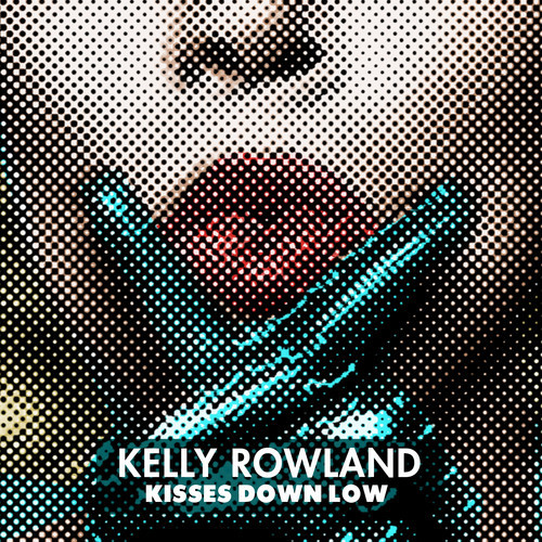 Kelly Rowland Kisses Down Low