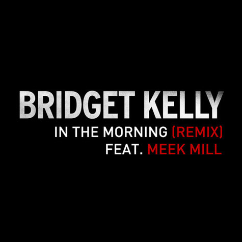 bridget kelly in-the-morning-remix