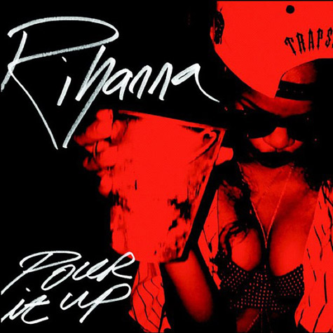 rihanna-pour-it-up-cover