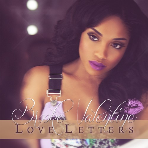 Brooke Valentine - Love Letters-mixtape