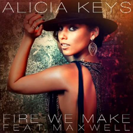 http://www.thisisrnb.com/wp-content/uploads/2013/03/Alicia-Keys-Fire-We-Make.jpg