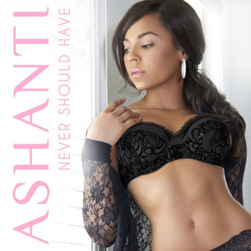 ashanti-never-should-have-500x500