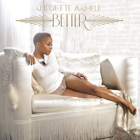 Chrisette Michele - Better (Deluxe Edition) (2013)