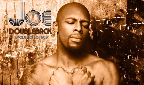 "Joe Reveals New Album ""DoubleBack: Evolution of R&B"" Cover ..."