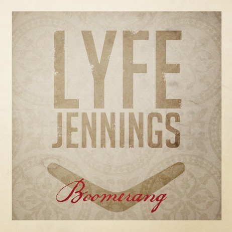 Lyfe Jennings Boomerang