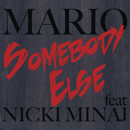 Mario-feat.-Nicki-Minaj-Somebody-Else-iTunes
