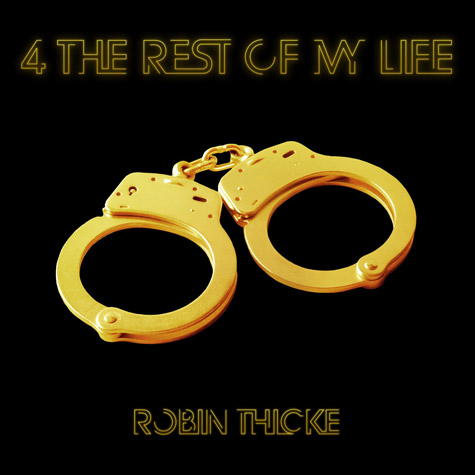 robin thicke-40-the-rest-of-my-life