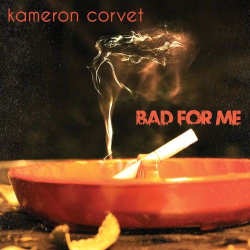 Kameron Corvet Bad For Me-t500x500