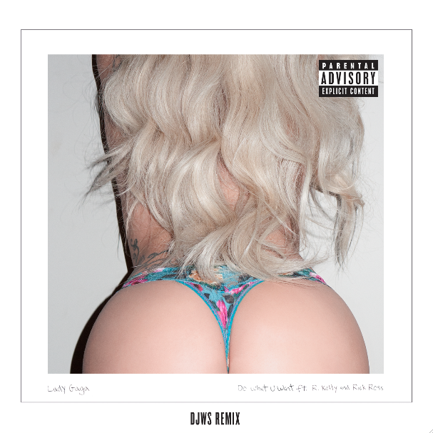 Lady Gaga R. Kelly, Rick Ross Do What U Want Remix