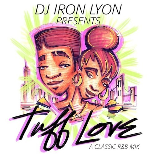 DJ Iron Lyon Tuff Love Mix 500x500