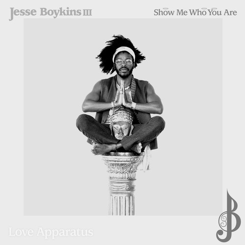 Jesse Boykins Show Me Who You Are 500x500