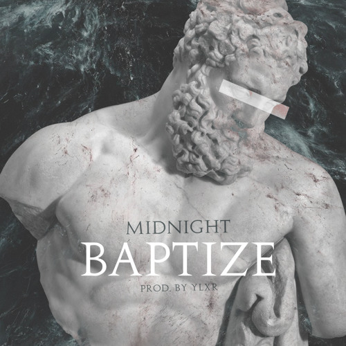midnight baptize
