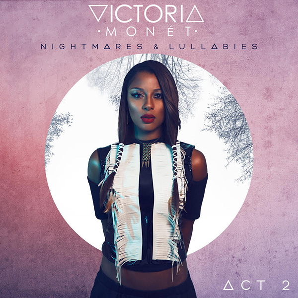 victoria-monet-act-2