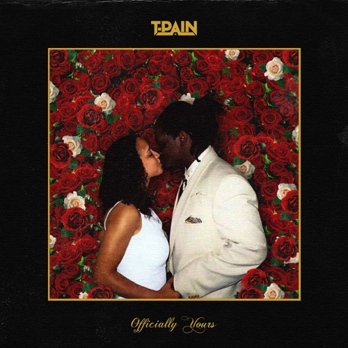 T-Pain Officially Yours