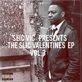 Slic Vic Valentines EP