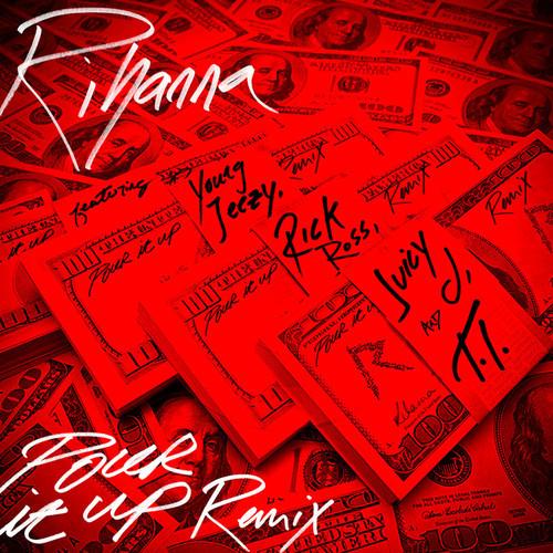 rihanna pour-it-up-remix