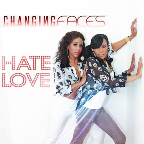 Changing Faces Hate Love-t500x500