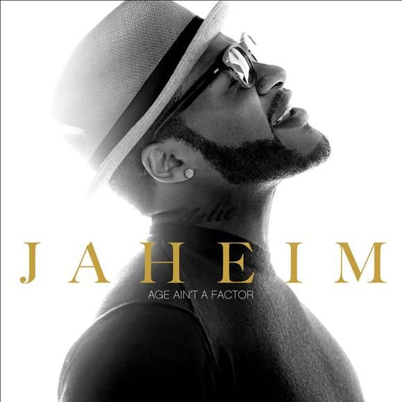 Jaheim Age Ain't A Factor single
