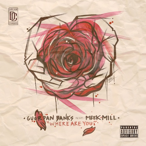 Guordan-Banks-Where-Are-You-Feat.-Meek-Mill
