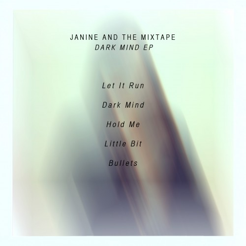 Janine_and_the_Mixtape_Dark_Mind_EP_Tracklist