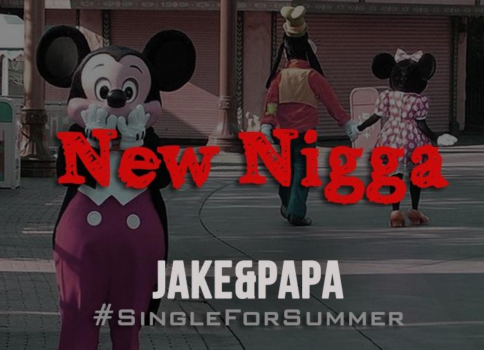 Jake&Papa New Nigga