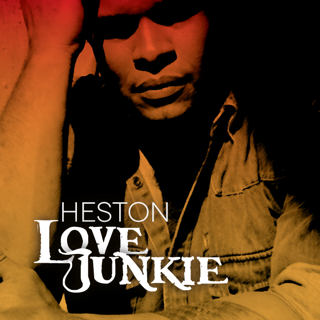 Heston-Love_Junkie_Album_Cover