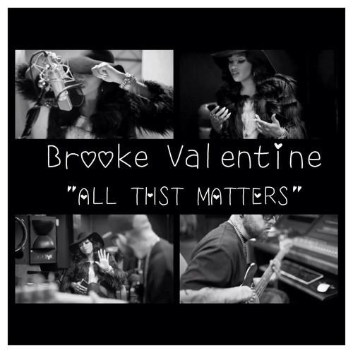Brooke Valentine All That Matters 500x500