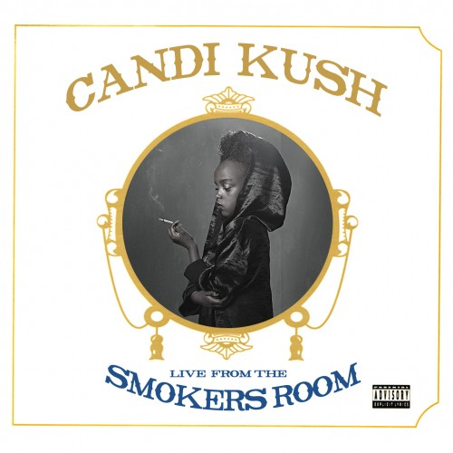 New music candi kush 39 live from the smokers room for Bedroom r b mixtape