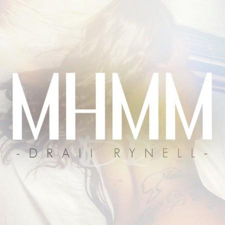 Draii Rynell - Mhmm