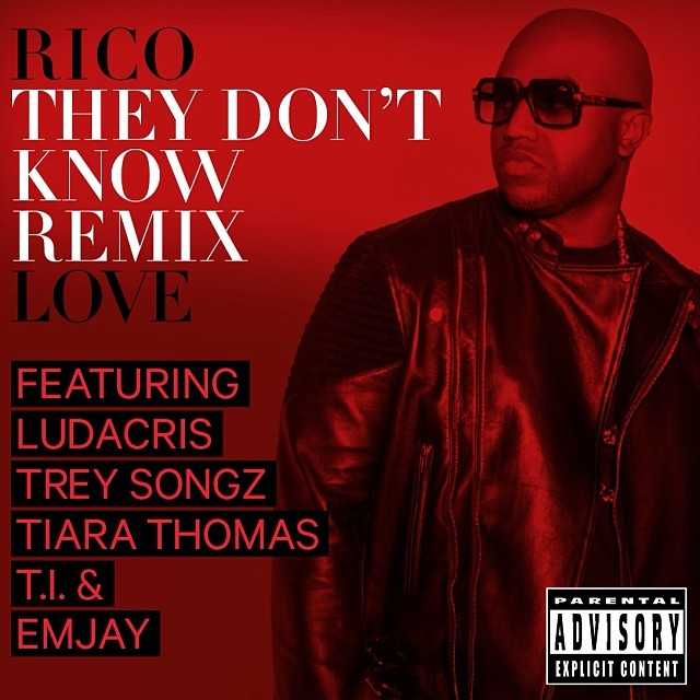 Rico Love They Don't Know Remix1