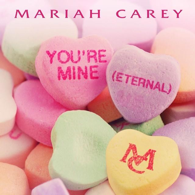 Mariah Carey You're Mine Eternal Single