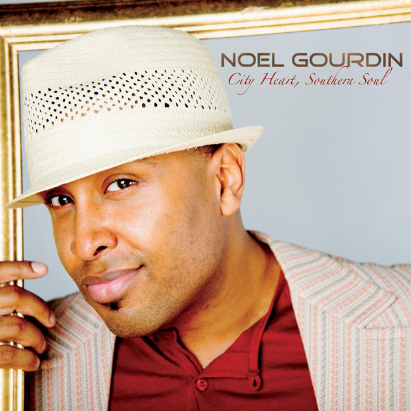 Noel Gourdin City Heart, Southern Soul