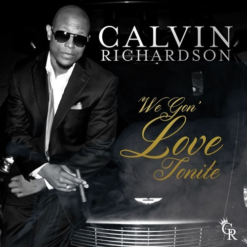 Calvin Richardson We Gon Love Tonight 500x500