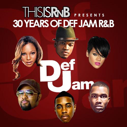 ThisisRnB Def Jam R&B