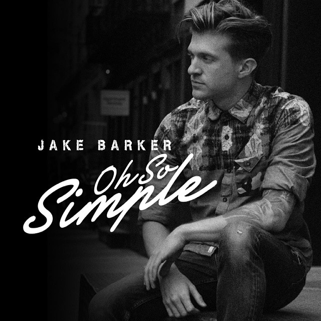 Jake Barker Oh So Simple