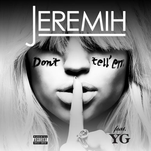 Jeremih feat. YG Don't Tell Em 500x500