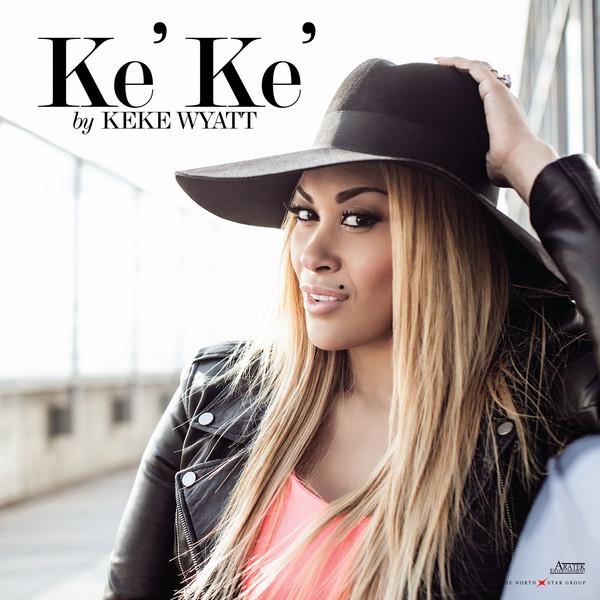 Keke Wyatt Ke'Ke' EP