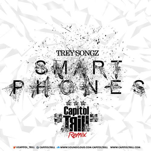 Trey Songz Smart Phones Capitol Trill Remix