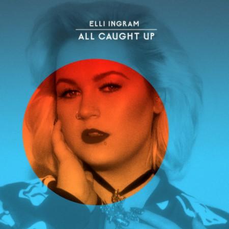 Elli Ingram All Caught Up 500x500