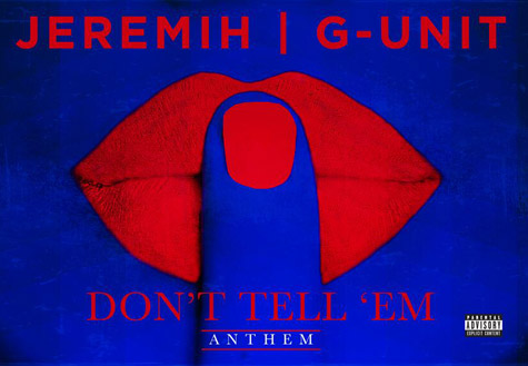 Jeremih G-Unit dont-tell-em-remix