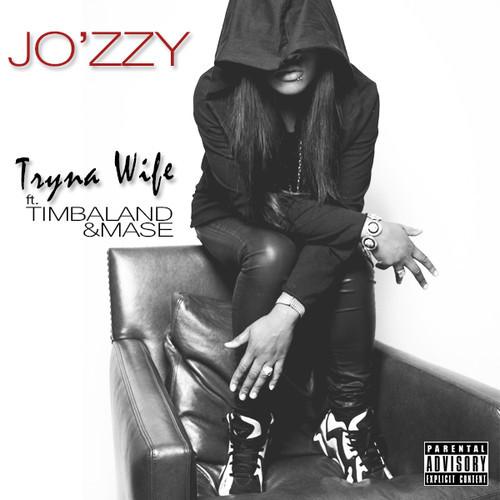 Jo'zzy Tryna Wife 500x500