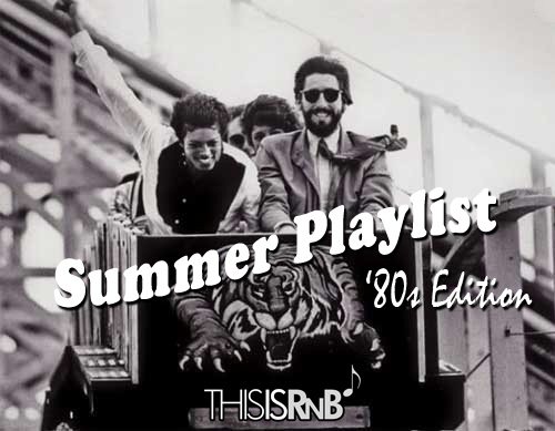 ThisisRnB-Summer-Playlist-80s-Edition