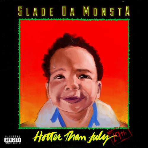 Slade Da Monsta Hotter Than July 500x500
