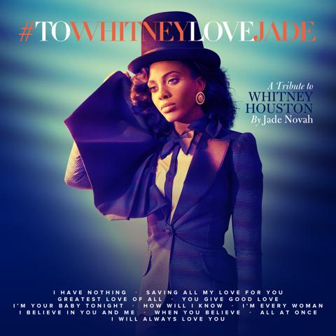 Jade Novah - Whitney Houston Tribute