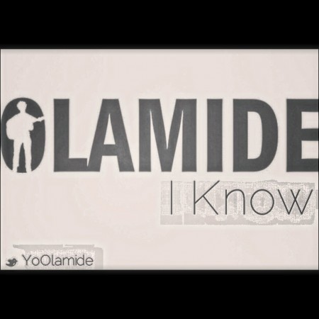 Olamide Faison _ I know _
